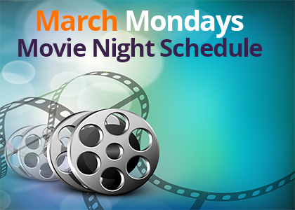 March Movie Night Schedule at Being Alive