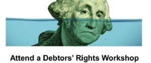 Debtors' Rights Workshop
